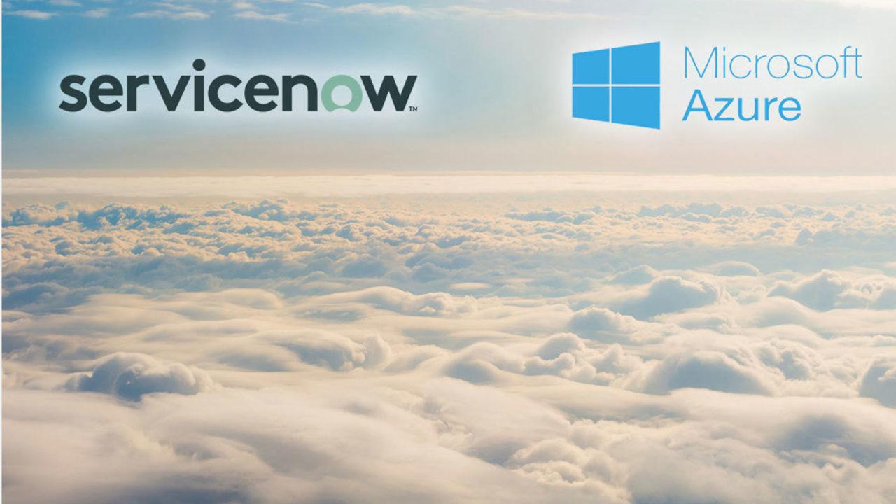 ServiceNow, Microsoft Azure kullanmaya başladı